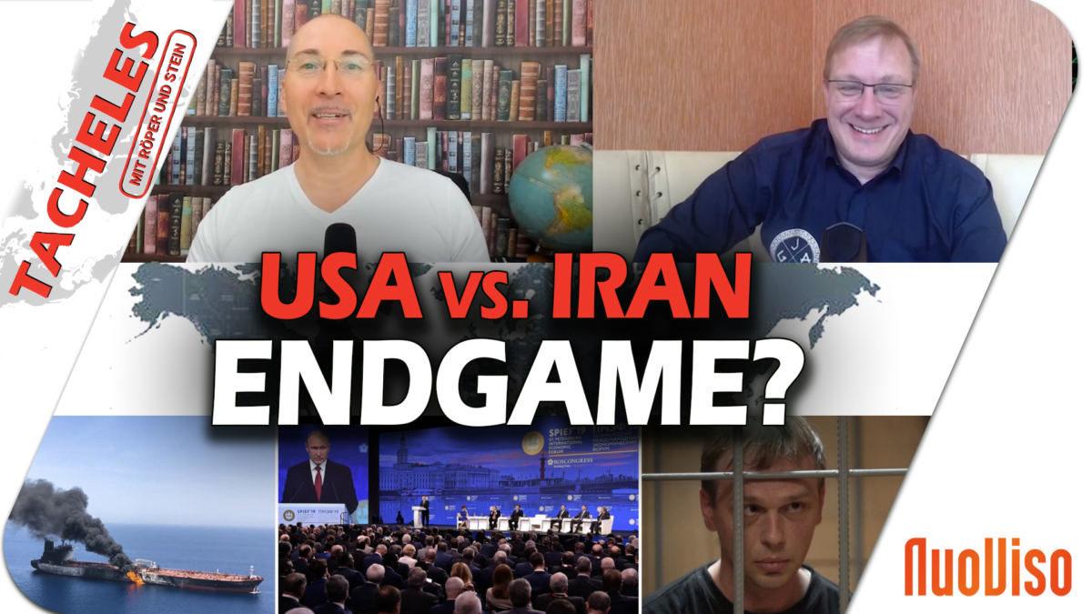 Tacheles #8: USA vs. Iran, Putins Rede zur Globalisierung und die Frage der Pressefreiheit