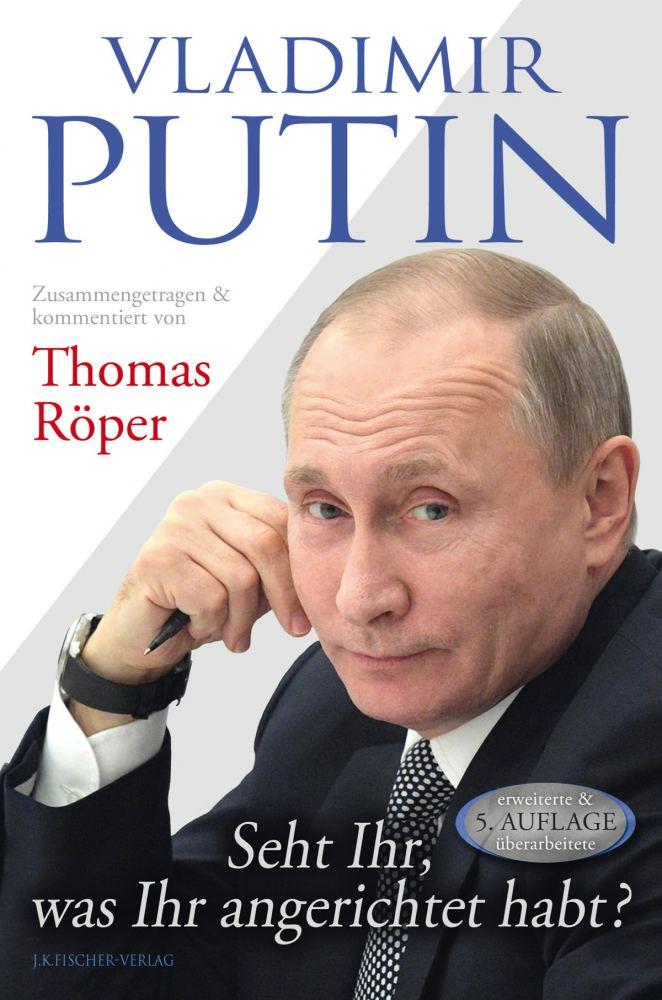 In eigener Sache: Überarbeitete Auflage meines Putin-Buches ist im Handel
